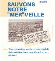 """Sauvons notre """"Mer""""Veille - Nettoyage Rivière de l'Arc"""